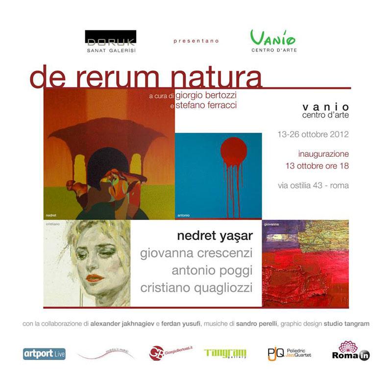 De rerum natura- mostra collettiva - Giorgio Bertozzi stefano ferracci - Giovanna Crescenzi Antonio Poggi - Vanio centro d'arte - Roma