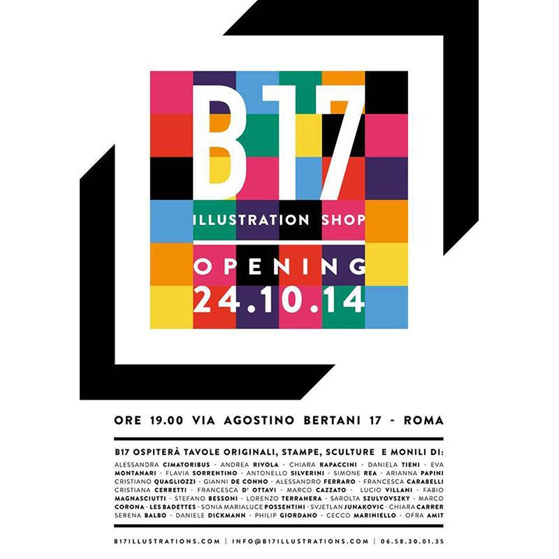 B17 Opening Shop. Galleria Via Bertani. Roma 2014