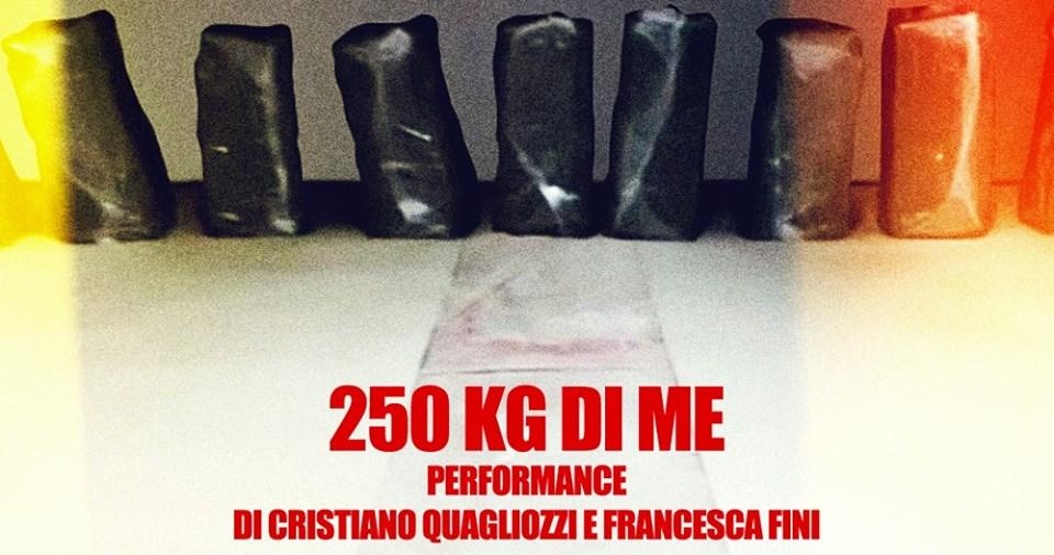 Performance 250 kg di me di Cristiano Quagliozzi e Francesca Fini. Foto di Stefano Borsini